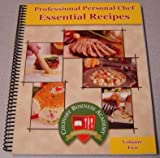 img - for Professional Personal Chef Essential Recipes, Volume Two (2, II) book / textbook / text book