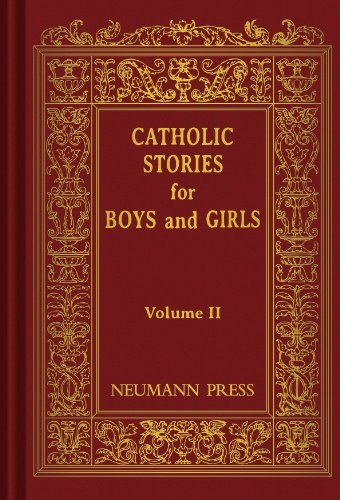 Catholic Stories for Boys and Girls, Vol. 2