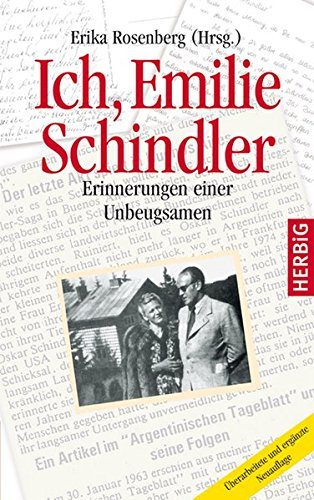 Ich, Emilie Schindler: Erinnerungen einer Unbeugsamen