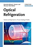Optical Refrigeration: Science and Applications of Laser Cooling of Solids