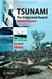 Tsunami : The Underrated Hazard, Bryant, Edward, 3540742735