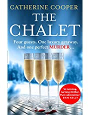 The Chalet: the most exciting new winter debut crime thriller of 2021 to race through this year - now a top 5 Sunday Times bestseller