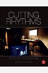Cutting Rhythms: Intuitive Film Editing (English Edition) eBook Kindle
