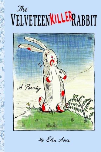 Download The Velveteen Killer Rabbit pdf epub