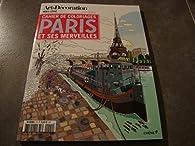 ART & DÉCORATION HORS-SÉRIE N°1 !! 'CAHIER DE COLORIAGES PARIS ET SES MERVEILLES' par Isy Ochoa