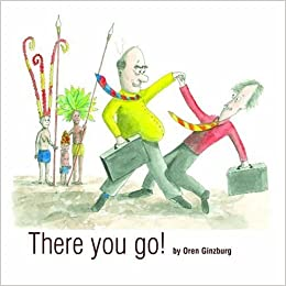 Book There You Go! by OREN GINZBURG (2006-08-02)