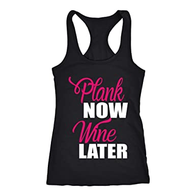 0bcdb3e1825846 Amazon.com  Plank Now Wine Later Womens Gym Tank Top Funny Workout ...