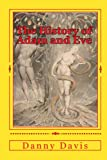 The History of Adam and Eve, Danny Davis, 1441437843