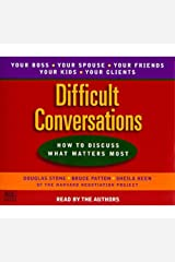 Difficult Conversations: How to Discuss What Matters Most Audible Audiobook