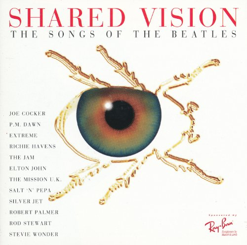 Price comparison product image Shared Vision: The Songs of the Beatles (Ray-Ban Edition)