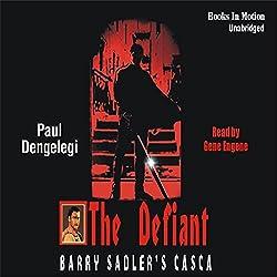 Casca: The Defiant: Casca Series #24
