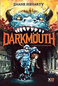 vignette de 'Darkmouth n° 1<br /> La Légende commence (Hegarty Shane)'
