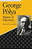 George Polya: Master of Discovery, Harold Taylor Loretta Taylor, 1419642472