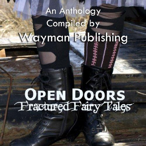 Open Doors: Fractured Fairy Tales