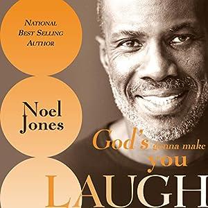 God's Gonna Make You Laugh Audiobook