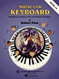 Music for Keyboard, Robert Pace, 0793539927