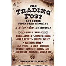 The Trading Post and Other Frontier Stories: A Five Star Anthology
