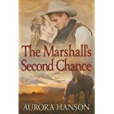 The Marshall's Second Chance: A Historical Western Romance Book