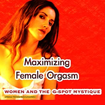 You maximizing g spot orgasm apologise