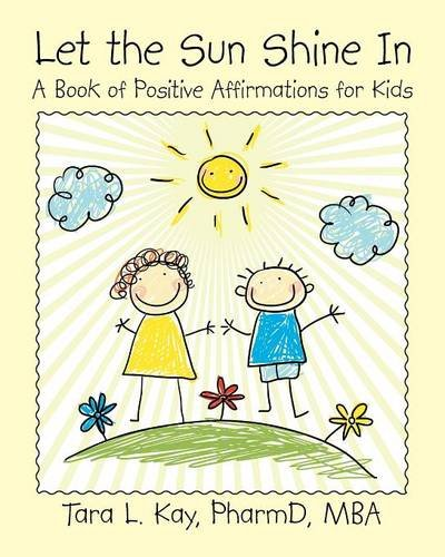 Download Let the Sun Shine In: A Book of Positive Affirmations for Kids ebook