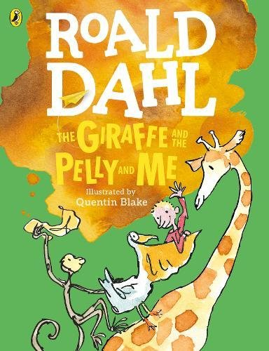 Giraffe And The Pelly And Me: Colour Edition pdf epub