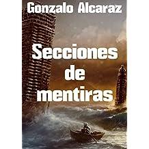 """Secciones de mentiras "" (Spanish Edition)"