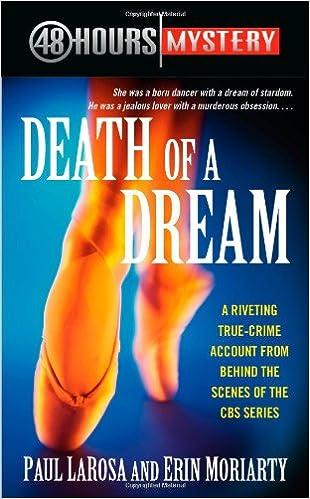 Death of a Dream (48 Hours Mystery): Paul LaRosa, Erin