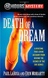 Death of a Dream (48 Hours Mystery)