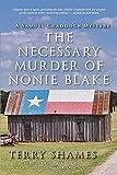 The Necessary Murder of Nonie Blake: A Samuel Craddock Mystery