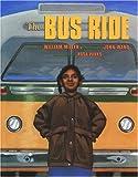 The Bus Ride, William Miller, 1584300264