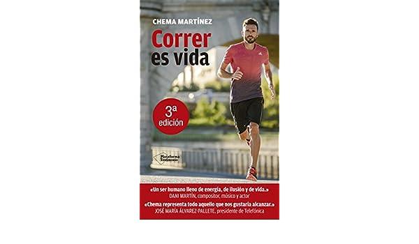 Correr es vida (Plataforma testimonio) (Spanish Edition): Chema Martínez: 9788415115397: Amazon.com: Books