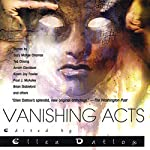 Vanishing Acts: A Science Fiction Anthology | Ellen Datlow - editor
