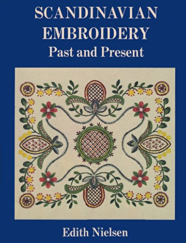 Scandinavian Embroidery Past and Present