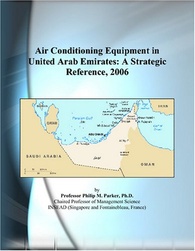 Air Conditioning Equipment in United Arab Emirates: A Strategic Reference, 2006