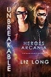 Unbreakable: Heroes of Arcania (Volume 3)