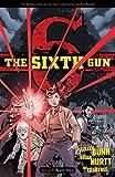 The Sixth Gun Volume 9: Boot Hill