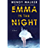 Emma in the Night: A Novel