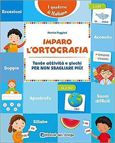 Como Descargar Un Libro Gratis Imparo L'ortografia. Tante Attività E Giochi Per Non Sbagliare Più! Ebook Gratis Epub