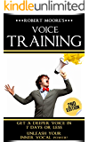 Voice Training: Get A Deeper Voice In 7 Days Or Less - Unleash Your Inner Vocal Power! (Voice training, Vocal exercises, Become a leader, Voices, Body ... Body language training, Voice exercises)