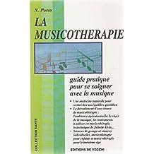 Musicothérapie [ancienne édition]