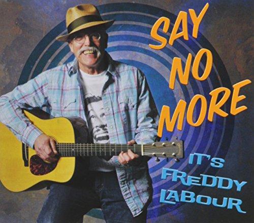 Price comparison product image Say No More Its Freddy La Bour
