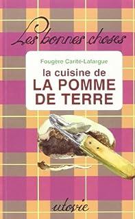 La cuisine de la pomme de terre, Carité-Lafargue, Fougère
