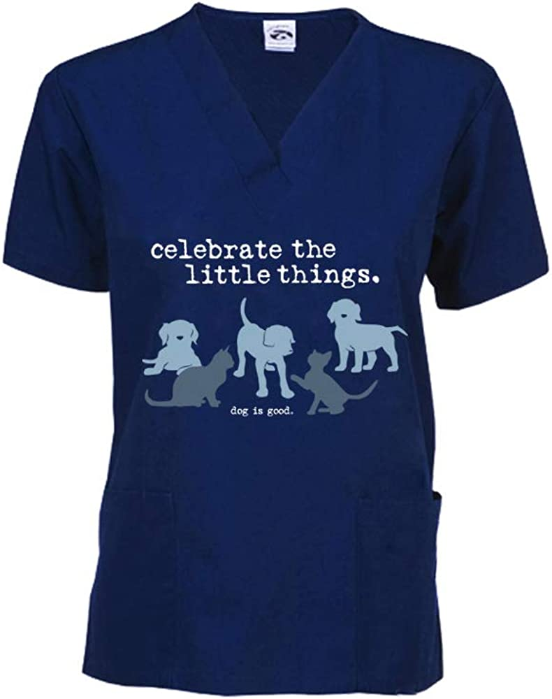 Dog is Good Scrub Top Celebrate The Little Things - Great Gift for Dog and Cat Lovers, for Men and Women