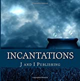 Incantations: A Magical Coloring Book