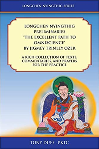 Longchen Nyingthig Preliminaries The Excellent Path to Omniscience (Longchen Nyingthig Series)