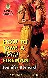 How to Tame a Wild Fireman: A Bachelor Firemen Novel (Bachelor Firemen of San Gabriel)