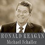 Ronald Reagan | Michael Schaller