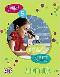 Natural Science 5. Activity Book Anaya English