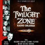 The Twilight Zone Radio Dramas, Volume 9 | Rod Serling