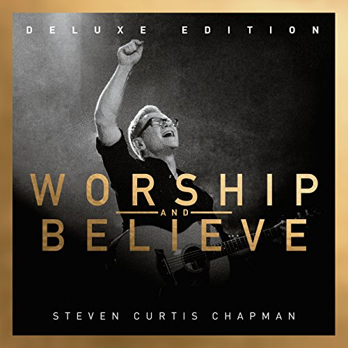 Worship And Believe (Deluxe Ed...